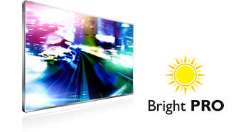 Bright Pro for true to life brightness