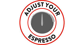 Adjust your Espresso to fit your taste