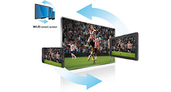 Watch TV wherever you like at home with Wi-Fi smart screen*