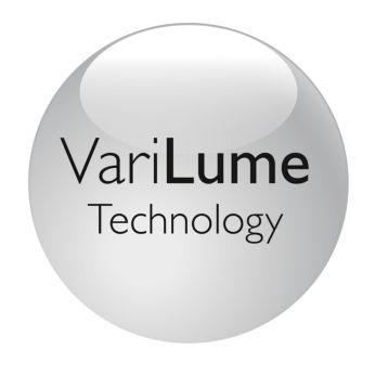 Built-in VariLume technology for easy brightness control
