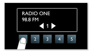 Five one-touch buttons for easy access to your favourite radio songs
