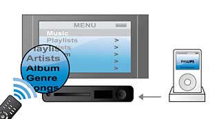 Coloca tu iPod en la base para reproducir con control en pantalla