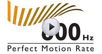 600Hz Perfect Motion Rate (PMR) voor superscherpe actiebeelden