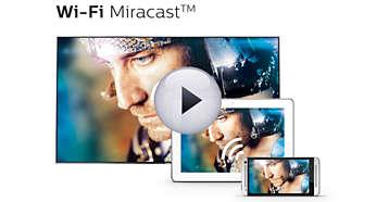 Wi-Fi Miracast™ - geef uw smartphonescherm weer op uw TV