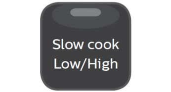 Slow cook with high & low temperature up to 12 hours