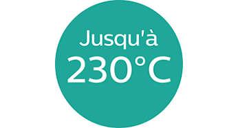 Température jusqu'à 230°C pour des résultats parfaits