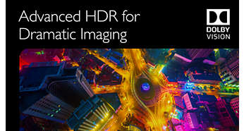Dramatic Imaging powered by Dolby Vision