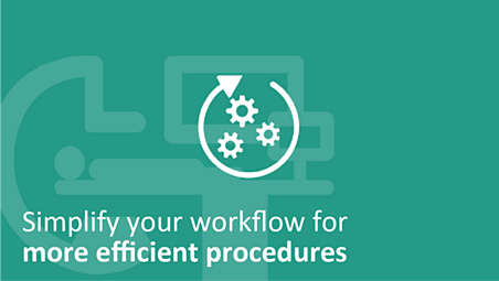 Simplify your workflow for more efficient procedure