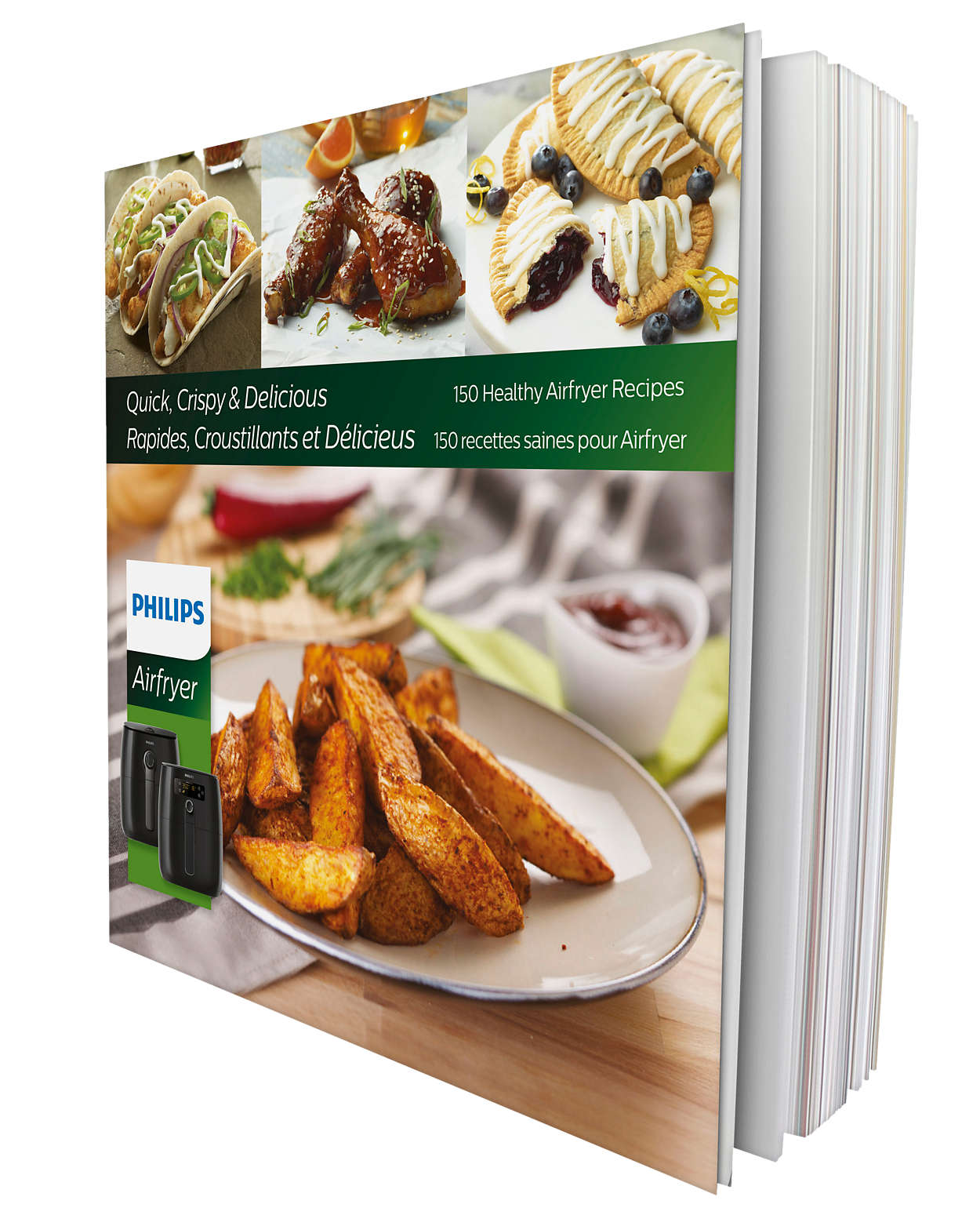 150 Quick, Crispy and Deliciously Healthy Recipes
