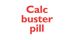 The calc pill breaks down calc so you can flush away easily